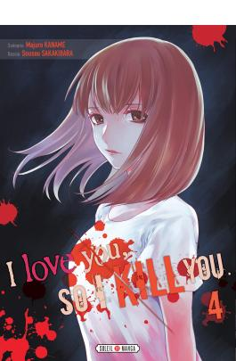 I love you so I kill you T04