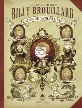 Billy Brouillard T01 Le Don de trouble-vue