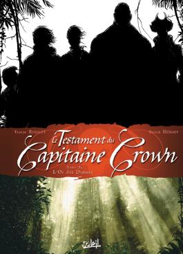 Le Testament du Capitaine Crown T02 L'Or des damnés
