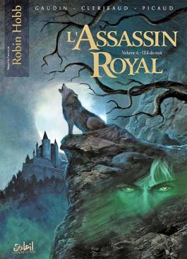 L'Assassin Royal T06 OEil-de-Nuit