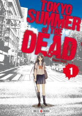 Tokyo - Summer of the dead T01