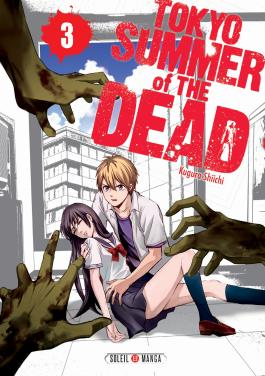 Tokyo - Summer of the dead T03