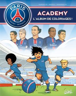Paris Saint-Germain Academy - Album de coloriages T01