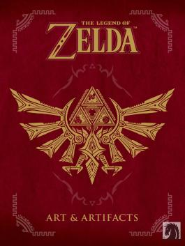 The Legend of Zelda : Art and Artifacts Version Française