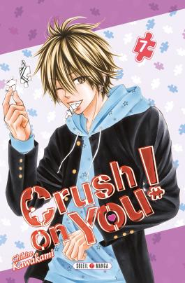 Crush on You ! T07