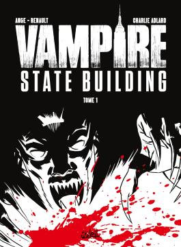 Vampire State building T01 - Édition NB