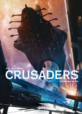 Crusaders T01 La Colonne de fer