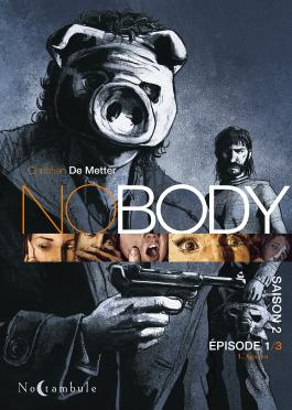 NOBODY Saison 2 Episode 1