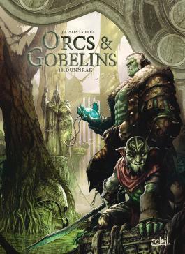 Orcs et Gobelins T10 Dunnrak