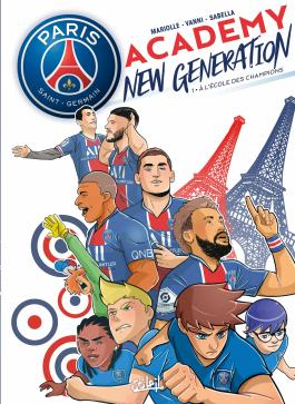 Paris Saint-Germain Academy New Generation T01 À l'école des champions