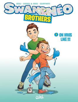 Swan et Néo - Brothers T01 On vous like !