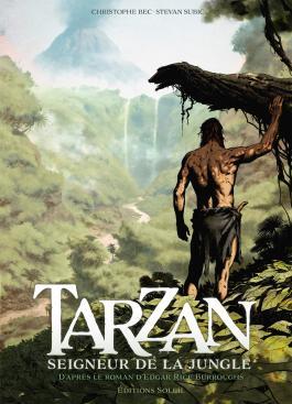 Tarzan T01 Seigneur de la jungle